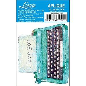 APM8-1280 - Aplique Litoarte Em Papel E MDF - Maquina Escrever, Love