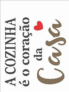 Stencil 15×20 Simples – Frase A Cozinha é o Coração OPA 2701