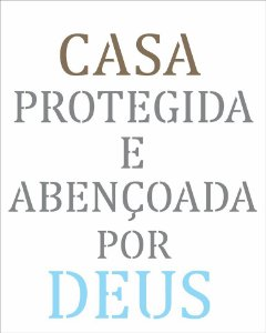 Stencil 20×25 Simples – Frase Casa Protegida – OPA 2716