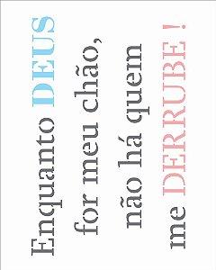 Stencil 20×25 Simples – Frase Enquanto Deus – OPA 2718