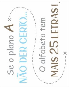 Stencil   20×25 Simples – Frase Se o Plano A – OPA 2723