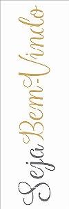 Stencil 10×30 Simples – Frase Seja Bem-Vindo – OPA 2671