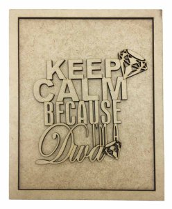 Quadros Decorativos Personalizado *Keep Calm Because ..* MDF