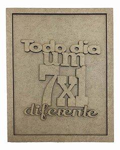 Quadros Decorativos Personalizado *Todo Dia Um 7x1 Di..* MDF