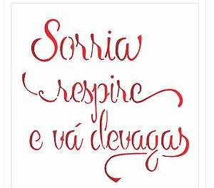 Stencil 14X14 Duplo – Frase Sorria – OPA 2216