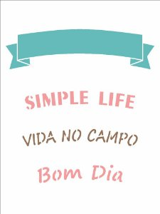 Stencil 15X20 Simples Frase Simple Life - Opa 2942