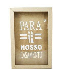 Quadro em MDF Cofre Com Vidro Para Nosso Casamento 22x32 cm