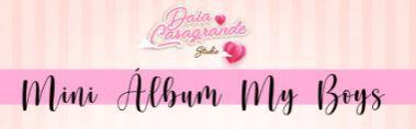 Kit Daia Casagrande - Mini Álbum My Boy