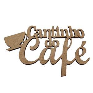 Aplique Laser MDF - Cantinho Do Café Com Xicara - 15cm