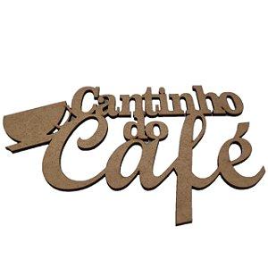 Aplique Laser MDF -  Cantinho Do Café - 20cm