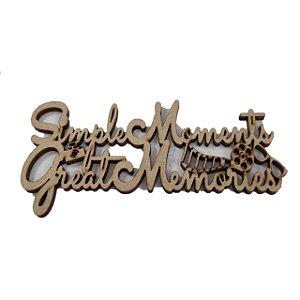 Aplique Laser MDF - Simple Moments Great Memories - 10x5 cm