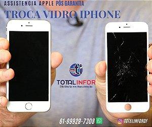 Vidro iPhone 8/7/6s/6 e 7 Plus - Reposição vidro quebrado