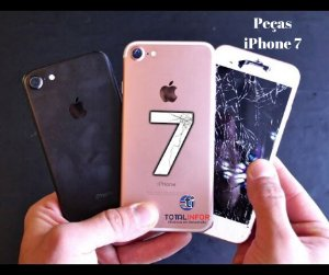 iPhone 7 -  Peças - Tela Original iPhone 7 - Carcaça - Camera - Bateria iPhone 7