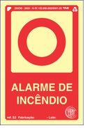Placa Sinalização ALARME DE INCÊNDIO ABNT