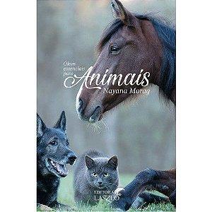 Óleos Essenciais para Animais - Nayana Morag