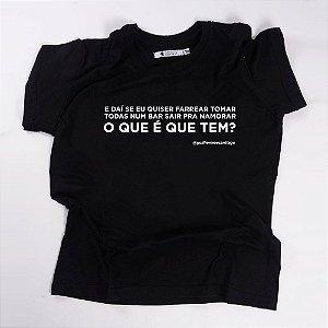 Camiseta QTVQTV O que é que tem?