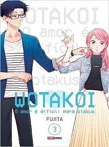 Wotakoi: O amor é difícil para Otakus - Volume 03 (Item novo e lacrado)