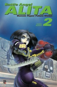 Battle Angel Alita - Volume 02 (Item novo e lacrado)