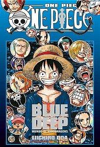 One Piece - Blue Deep : Mundo de Personagens (Item novo e lacrado)