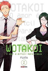 Wotakoi: O amor é difícil para Otakus - Volume 02 (Item novo e lacrado)