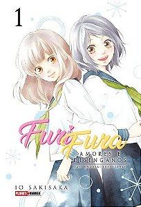Furi Fura: Amores e Desenganos - Volume 01 (Item novo e lacrado)