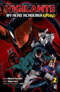 Vigilante : My Hero Academia Illegals - Volume 02 (Item novo e lacrado)
