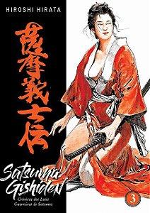 Satsuma Gishiden : Crônicas dos Leais Guerreiros de Satsuma - Vol. 03 (Item novo e lacrado)
