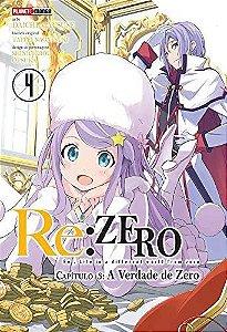 Re:Zero - Capítulo 03 : A Verdade de Zero - Volume 04 (Item novo e lacrado)