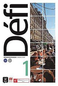 Défi 1 - Aliança Francesa (conjunto: livre d'eleve + cahier)