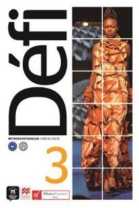 Défi 3 - Aliança Francesa (conjunto: livre d'eleve + cahier)
