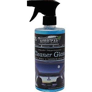 CLEANER GLASS LIMPADOR DE VIDROS ANTIEMBAÇANTE 500ML - NOBRECAR