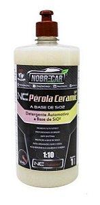 NC PÉROLA CERAMIC SHAMPOO C/ SIO² 1L - NOBRECAR