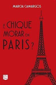 É CHIQUE MORAR EM PARIS?