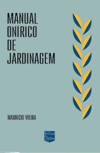 MANUAL ONÍRICO DE JARDINAGEM