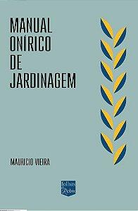 MANUAL ONÍRICO DE JARDINAGEM