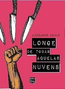 LONGE DE TODAS AQUELAS NUVENS