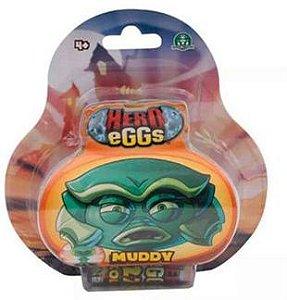 Hero Eggs - Muddy - Candice - Promoção dia das Crianças