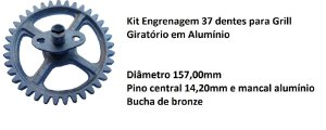 Engrenagem em alumínio  37 dentes para grill giratório residencial