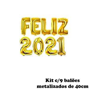 KIT BALÃO METALIZADO FELIZ 2021 DOURADO PEQUENO 40CM C/9UN