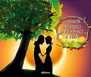 O amor proibido de Píramo e Tisbe