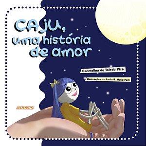 Caju, uma história de amor