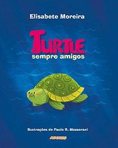 Turtle, sempre amigos