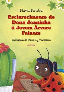 Esclarecimento de Dona Joaninha à jovem árvore falante