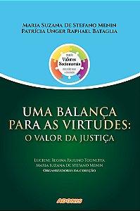 Uma balança para as virtudes: O valor da justiça