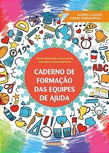 Caderno de formação das equipes de ajuda: alunos e alunas Ensino Fundamental I