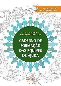 Caderno de formação das equipes de ajuda: alunos e alunas Ensino Fundamental II