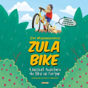 Zula Bike - A incrível aventura da bike no parque