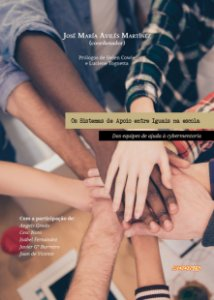 Os sistemas de apoio entre iguais na escola: das equipes de ajuda à cybermentoria