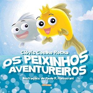 Os peixinhos aventureiros
