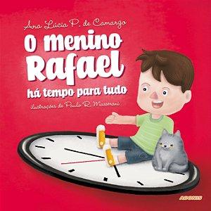 O menino Rafael: há tempo para tudo